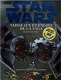 echange, troc David-West Reynolds - Star Wars : Vaisseaux et engins de la saga : Plans secrets