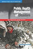 img - for Public Health Management of Disasters: The Practice Guide book / textbook / text book