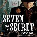 Seven for a Secret (       UNABRIDGED) by Lyndsay Faye Narrated by Steven Boyer