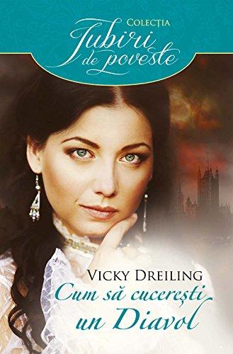 Vicky Dreiling - Cum să cucerești un diavol (Romansh Edition)