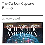 The Carbon Capture Fallacy | David Biello