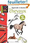 Apprendre  dessiner les chevaux : Pl...