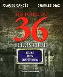 """Afficher """"Histoire du 36 illustrée"""""""