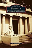 img - for Detroit's Woodlawn Cemetery book / textbook / text book