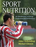 img - for Sport Nutrition: An Introduction to Energy Production and Performance book / textbook / text book