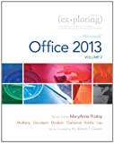 img - for Exploring Microsoft Office 2013, Volume 2 book / textbook / text book