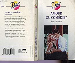 Amour ou comedie?