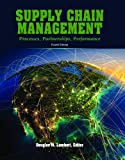 Supply Chain Management: Processes, Partnerships, Performance, 4th Edition