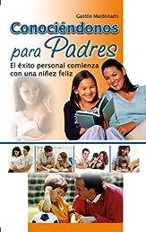 Conociéndonos para padres (Spanish Edition)