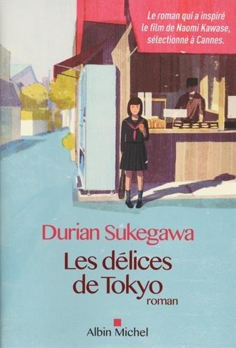 Les délices de Tokyo : roman