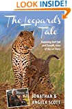 Leopard's Tale: Featuring Half-Tail And Zawadi, Stars Of Big Cat Diary (Bradt Travel Narratives)