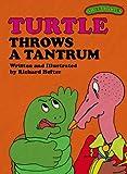 Sweet Pickles: Turtle Throws A Tantrum (Sweet Pickles Series Book 20)