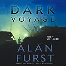 Dark Voyage Audiobook by Alan Furst Narrated by George Guidall