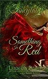 Something In Red (Fancytales Regency Romance Series Book 1)