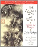 img - for The Artist's Way at Work: Riding the Dragon book / textbook / text book