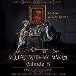 Meeting with My Maker: Hotel Paranormal | Calinda B