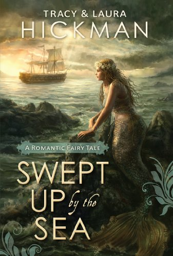Swept Up by the Sea by Laura Hickman, Tracy Hickman