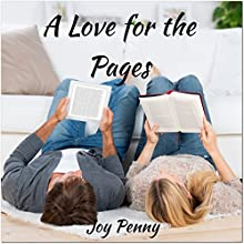 A Love for the Pages (       UNABRIDGED) by Joy Penny Narrated by Dawn Huestis