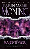 (Faefever: The Fever Series) By Moning, Karen Marie (Author) Mass Market Paperbound on 28-Jul-2009