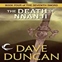 The Death of Nnanji (       UNABRIDGED) by Dave Duncan Narrated by Victor Bevine
