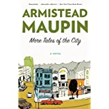 More Tales of the City ~ Armistead Maupin