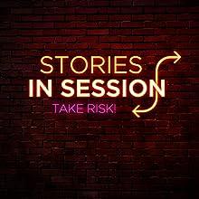 Take RISK!: Kevin Allison, R. Ben Garant  by Stories in Session Narrated by David Crabb, Kevin Allison, R. Ben Garant