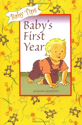 Baby Tips: Baby'S First Year front-998170