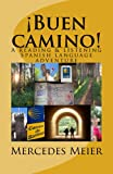 ¡Buen camino!: A reading & listening language adventure in Spanish (Reading books for mastery) (Spanish Edition)