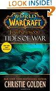 World of Warcraft: Jaina Proudmoore: Tides of War: Mists of Pandaria Series Book 1 (World of Warcraft (Pocket Star))