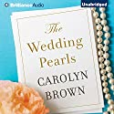 The Wedding Pearls Audiobook by Carolyn Brown Narrated by Brittany Pressley