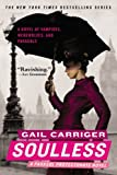 Gail Carriger Soulless (Parasol Protectorate)