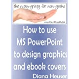 How to use MS PowerPoint to design graphics and ebook covers