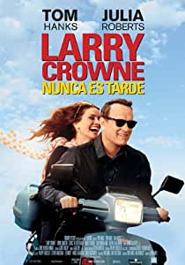 Larry Crowne, nunca es tarde [Blu-ray]