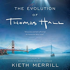 The Evolution of Thomas Hall | [Kieth Merrill]
