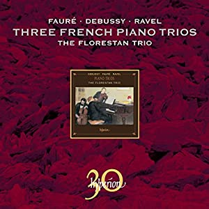 Piano Trios of Debussy, Ravel and Faure