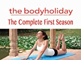 The Body Holiday - Episode 5: Yoga Flow [HD]