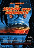 img - for Lovecraft Illustrated Volume 5 - The Shadow Over Innsmouth book / textbook / text book