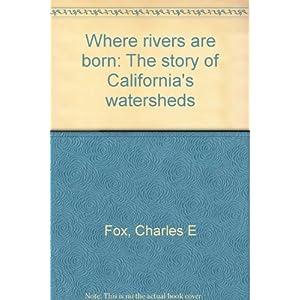 Where rivers are born: Th Livre en Ligne - Telecharger Ebook