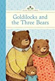 Goldilocks and the Three Bears (Silver Penny Stories)