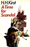 Time for Scandal (0002218526) by Hans Hellmut Kirst