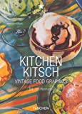 Kitchen Kitsch: Vintage Food Graphics (3822814962) by Jim Heimann