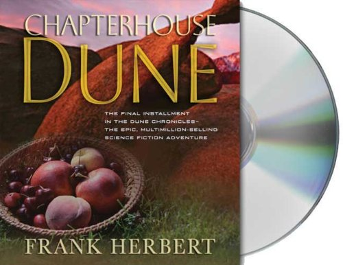 Chapterhouse Dune (Dune Chronicles)