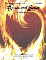 Literature Guide: Romeo and Juliet (Secondary Solutions LLC)