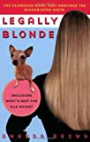 Legally Blonde (0452283736) by Amanda Brown