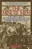 img - for The Minute Men: The First Fight : Myths and Realities of the American Revolution book / textbook / text book