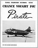 Image of Chance Vought F6U Pirate: Naval Fighters Number Nine