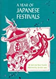 A Year of Japanese Festivals (An Around the World Holiday Book) (0811649547) by Epstein, Samuel
