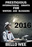 Prestigious International Grants for Writers and Bloggers
