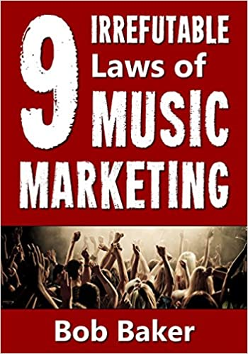 9 Irrefutable Laws of Music Marketing book