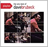Playlist: The Very Best of Dave Brubeck Dave Brubeck